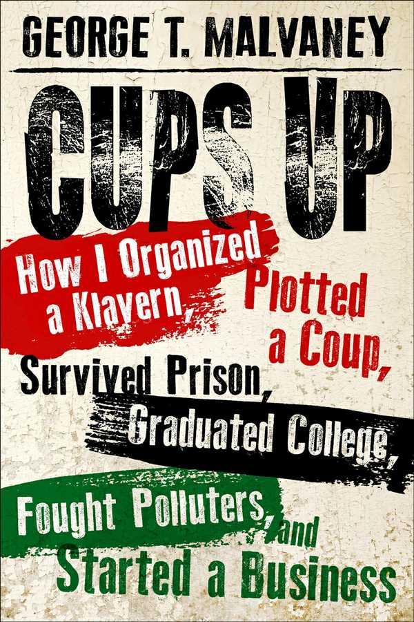 book-roundup-george-malvaney-cups-up.jpg